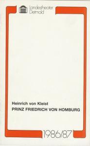 Landestheater Detmold, Gerd Nienstedt, Bruno Scharnberg Programmheft Heinrich von Kleist Prinz Friedrich von Homburg Premiere 28. März 1987 Spielzeit 1986 / 87 Heft 19