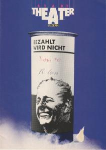 Stadttheater Luzern, Philippe de Bros, Ulrike Streitenberger, Thomas Uhrmann Programmheft Dario Fo Bezahlt wird nicht! Spielzeit 1983 / 84 Heft Nr. 13