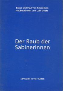 Städtische Bühnen Freiburg im Breisgau, Hans J. Ammann, Birgit Durand Programmheft Der Raub der Sabinerinnen. Premiere 17. Februar 1995 Großes Haus Spielzeit 1994 / 95 Nr. 22