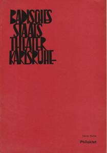 Badisches Staatstheater Karlsruhe, Hans-Georg Rudolph, Wilhelm Kappler, Gerd Weiss ( Szenenfotos ) Programmheft Heiner Müller PHILOKTET Premiere 28. Mai 1970 Spielzeit 1969 / 70 Heft 23