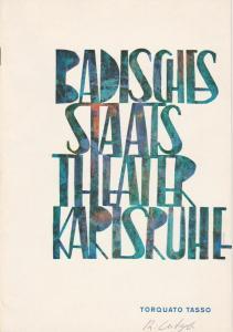 Badisches Staatstheater Karlsruhe, Hans-Georg Rudolph, Wilhelm Kappler Programmheft Torquato Tasso. Schauspiel von Johann Wolfgang von Goethe. Premiere 8. Juli 1966 Spielzeit 1965 / 66