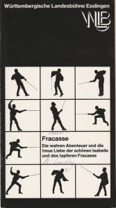 Württembergische Landesbühne Esslingen, Achim Thorwald, Dominik Neuner Programmheft FRACASSE von Serge Ganzl Premiere 17. Mai 1977 Spielzeit 1976 / 77 Heft 10