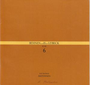 Bühnen der Hansestadt Lübeck, Hans Thoenies, Hartwig Klaus Programmheft Rolf Hochhuth: ÄRZTINNEN Premiere 28. Oktober 1981 Kammerspiele Spielzeit 1981 / 82 Heft 6