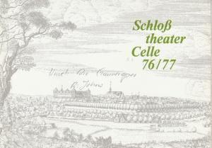 Schloßtheater Celle, Eberhard Johow, Martin Dreier Programmheft DIE GAUNEROPER von Vaclav Havel Spielzeit 1976 / 77 Heft 3