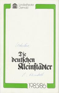 Landestheater Detmold, Gerd Nienstedt, Bruno Scharnberg Programmheft Die deutschen Kleinstädter. Lustspiel von August von Kotzebue Spielzeit 1985 / 86 Heft 12