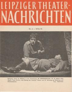 Städtische Theater Leipzig, Karl Kayser, Christoph Hamm, Robert Schuppert Leipziger Theater-Nachrichten Nr. 6 1974 / 75