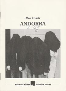 Städtische Bühnen Osnabrück, Norbert Kleine Borgmann, Michael Dischinger Programmheft Max Frisch: ANDORRA. Premiere 18. November 1990 Spielzeit 1990 / 91 Nr. 4 Großes Haus