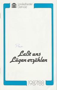 Landestheater Detmold, Franz Wirtz, Bruno Scharnberg Programmheft Alfonso Paso: Laßt uns Lügen erzählen. Premiere 30. Mai 1987 Kurgastzentrum Bad Meinberg Spielzeit 1987 / 88