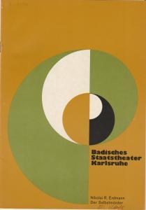 Badisches Staatstheater Karlsruhe, Hans-Georg Rudolph, Wilhelm Kappler, Otto König Programmheft Der Selbstmörder. Komödie von Nikolai Erdmann. Spielzeit 1973 / 74 Heft 4