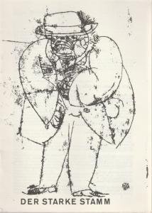 Schaubühne am Halleschen Ufer, Leni Langenscheidt, Jürgen Schitthelm, Klaus Weiffenbach Programmheft Der starke Stamm. Komödie von Marieluise Fleißer. Premiere 5. Februar 1966
