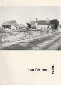 Schaubühne am Halleschen Ufer, Leni Langenscheidt, Jürgen Schitthelm, Klaus Weiffenbach Programmheft Tag für Tag. ( Roots ) Stück von Arnold Wesker. Premiere 24. Mai 1963