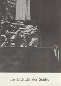 Schaubühne am Halleschen Ufer, Jürgen Schitthelm, Klaus Weiffenbach Programmheft Bertolt Brecht: Im Dickicht der Städte. Premiere 14. Oktober 1968