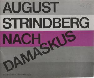 Bayerisches Staatsschauspiel, Kurt Meisel, Jörg-Dieter Haas, Otto König, Claus Seitz Programmheft Nach Damaskus von August Strindberg Premiere 24. Februar 1983 Spielzeit 1982 / 83