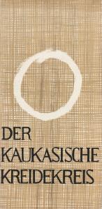 Landestheater Altenburg, Peter Posdzech, Ursula Minsel, Lieselotte Schröder Programmheft DER KAUKASISCHE KREIDEKREIS von Bertolt Brecht Premiere 18. September 1966 Spielzeit 1966 / 67 Heft 2