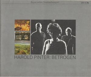 Bayerisches Staatsschauspiel, Kurt Meisel, Jörg-Dieter Haas, Otto König, Claus Seitz Programmheft BETROGEN ( Betrayal ) von Harold Pinter. Premiere 23. November 1979