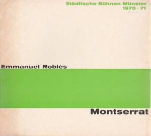 Städtische Bühnen Münster, Horst Gnekow, Rudolf Rach, Louis Naef Programmheft MONTSERRAT. Schauspiel von Emmanuel Robles. Premiere 20. Januar 1977 Grosses Haus