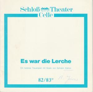 Schloßtheater Celle, Eberhard Johow, Marcel Müller Programmheft Ephraim Kishon: Es war die Lerche. Premiere 13.3.1983 Spielzeit 1982 / 83 Heft 10