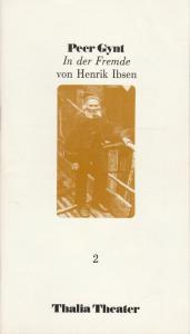 Thalia Theater Hamburg, Jürgen Flimm, Rolf Paulin, Volker von Vogel, Horst Laube Programmheft Peer Gynt. In der Fremde von Henrik Ibsen. Premiere 5. Oktober 1985 Spielzeit 1985 / 86 Heft 2