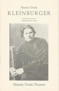 Maxim Gorki Theater, Albert Hetterle, Sylvia Marquardt, Michael Biedowicz ( Probenfotos ) Programmheft KLEINBÜRGER von Maxim Gorki. Premiere 3. und 5. November 1982