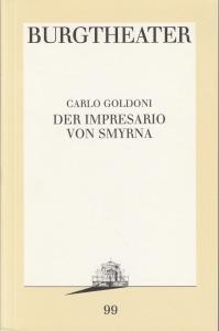 Burgtheater Wien, Hermann Beil, Jutta Ferbers Programmheft Der Impressario von Smyrna Premiere 14. November 1992 Programmbuch Nr. 99