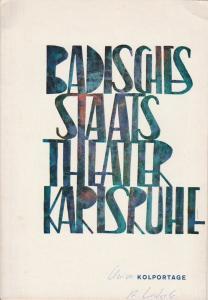 Badisches Staatstheater Karlsruhe, Hans Georg Rudolph, Gerd Weiss (Szenenfotos) Programmheft Neuinszenierung Kolportage von Georg Kaiser, Premiere 3. Oktober 1965, Badisches Staatstheater Karlsruhe Spielzeit 1965 / 66