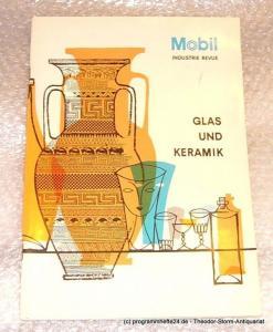 Friedl Hans Mobil Industrie Revue. Glas und Keramik. 15 1966