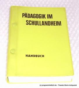 Verband Deutscher Schullandheime e.V. Pädagogik im Schullandheim. Handbuch