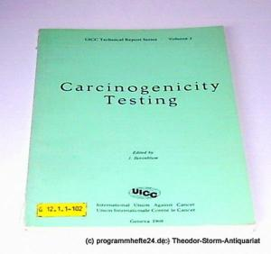 Berenblum I. Carcinogenicity testing. A Report of the Panel on Carcinogenicity of the Cancer Research Commission of the UICC. UICC Technical Report Series Volume 2