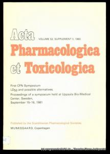 Lindgren P., Thelestam M., Lindquist N.G. First CFN Symposium LD50 and possible alternatives. Proceedings of a symposium held at Upsala Bio-Medical Center, Sweden, September 15-16 1981. Acta Pharmacologica et Toxicologica Volume 52, Supplement II, 1983
