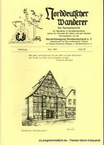Wanderbewegung Norddeutschland Norddeutscher Wanderer. Mai 1991 Heft 87. Die Fachzeitschrift für Wanderer in Norddeutschland sowie für Freunde der Natur und der Heimat