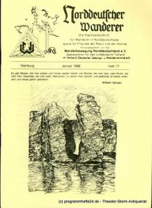 Wanderbewegung Norddeutschland Norddeutscher Wanderer. Januar 1988 Heft 77. Die Fachzeitschrift für Wanderer in Norddeutschland sowie für Freunde der Natur und der Heimat