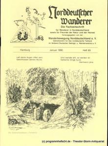 Wanderbewegung Norddeutschland Norddeutscher Wanderer. Januar 1990 Heft 83. Die Fachzeitschrift für Wanderer in Norddeutschland sowie für Freunde der Natur und der Heimat