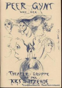 Ibsen Henrik Peer Gynt Programmheft Theater-Gruppe an der Kaiser-Karl-Schule in Itzehoe