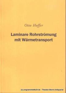Hoffer Otto Laminare Rohrströmung mit Wärmetransport