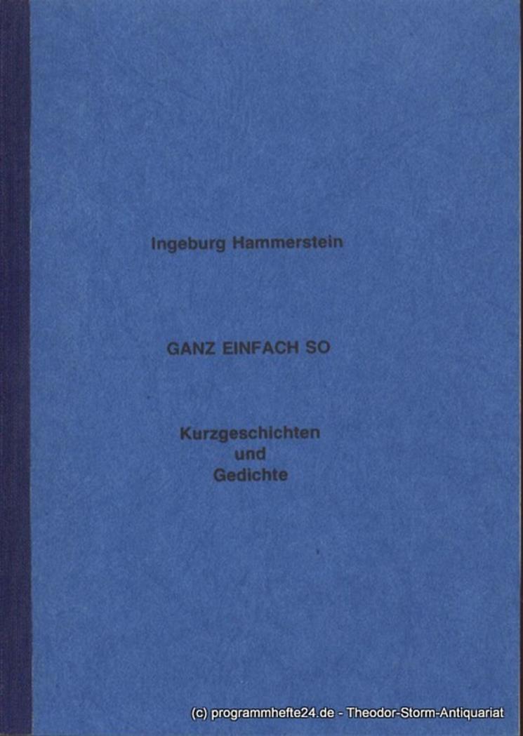 Hammerstein Ingeburg Ganz Einfach So Kurzgeschichten Und Gedichte