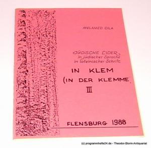 Cila Melamed In Klem ( in der Klemme ) III Jüdische Lider in jüdischer Sprache in lateinischer Schrift