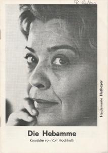 Schweizer Tournee-Theater Programmheft Die Hebamme. Komödie von Rolf Hochhuth Spielzeit 1974 / 75