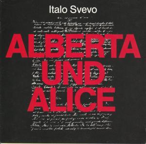 Niedersächsische Staatstheater Hannover, Alexander May, Rainer Lewandowski Programmheft ALBERTA UND ALICE von Italo Svevo. Premiere 16. Januar 1987 Ballhof