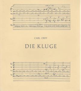Bayerische Staatsoper, Wolfgang Sawallisch, Hanspeter Krellmann, Klaus Schultz, Edgar Baitzel, Krista Thiele Programmheft DIE KLUGE von Carl Orff Spielzeit 1988 / 89