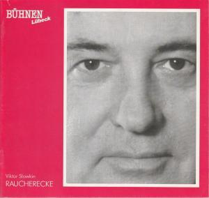 Bühnen Lübeck, Hans Thoenies, Kirsten Petersen Programmheft RAUCHERECKE von Viktor Slawkin Premiere 28. November 1990 Kammerspiele Spielzeit 1990 / 91 Heft 6