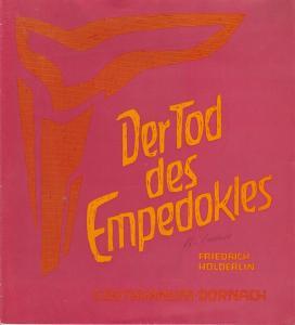 Goetheaneum Dornach, Sektion für redende und musikalische Künste Programmheft Friedrich Hölderlin : DER TOD DES EMPEDOKLES Premiere 25. Mai 1969