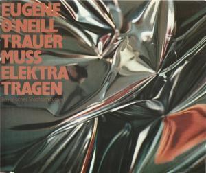 Bayerisches Staatsschauspiel, Kurt Meisel, Jörg-Dieter Haas, Otto König, Claus Seitz Programmheft Eugene O'Neill: Trauer muss Elektra tragen Premiere 28. Mai 1982