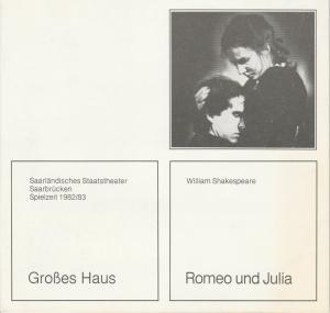 Saarländisches Staatstheater Saarbrücken, Peter Stertz Programmheft William Shakespeare: Romeo und Julia. Premiere 29. September 1982 Spielzeit 1982 / 83