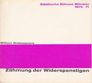 Städtische Bühnen Münster, Horst Gnekow, Louis Naef Programmheft William Shakespeare: Zähmung der Widerspenstigen Spielzeit 1970 / 71