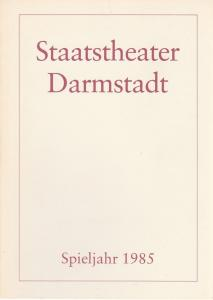 Staatstheater Darmstadt, Peter Brenner Staatstheater Darmstadt Spieljahr 1985 Spielzeitheft