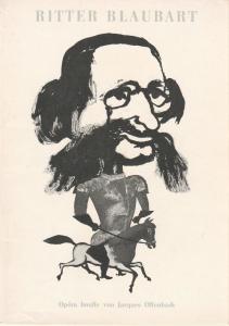 Komische Oper Berlin, Horst Seeger, Dietrich Kaufmann Programmheft RITTER BLAUBART. Opera buffa von Jacques Offenbach 29. Juni 1964