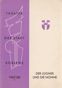 Theater der Stadt Koblenz, H.W. Wolff, Fritz Bockius Programmheft Curt Goetz: Der Lügner und die Nonne Spielzeit 1967 / 68 Heft 3
