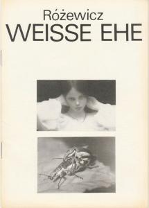 Deutsches Theater Berlin DDR, Gerhard Wolfram, Hans-Martin Rahner Programmheft WEISSE EHE von Tadeusz Rozewicz