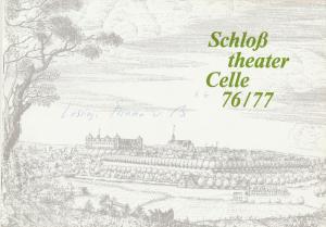Schloßtheater Celle, Eberhard Johow, Martin Dreier Programmheft Lessing: Minna von Barnhelm oder Das Soldatenglück Spielzeit 1976 / 77 Heft 6