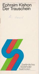 Saarländisches Staatstheater Saarbrücken, Rolf Wilken Programmheft DER TRAUSCHEIN. Komödie von Ephraim Kishon. Spielzeit 1976 / 77 Kammerspiele Heft 3